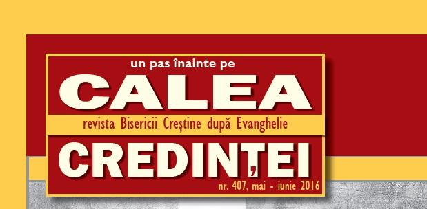 REVISTA CALEA CREDINTEI