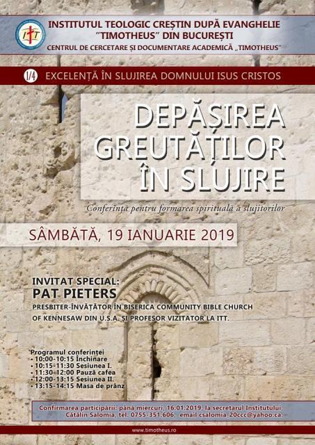 CONFERINTA DEPASIREA GREUTATILOR IN SLUJIRE SUSTINUTA DE PATRICK PIETERS - INSTITUTUL TEOLOGIC TIMOTHEUS - 19 IANUARIE 2019