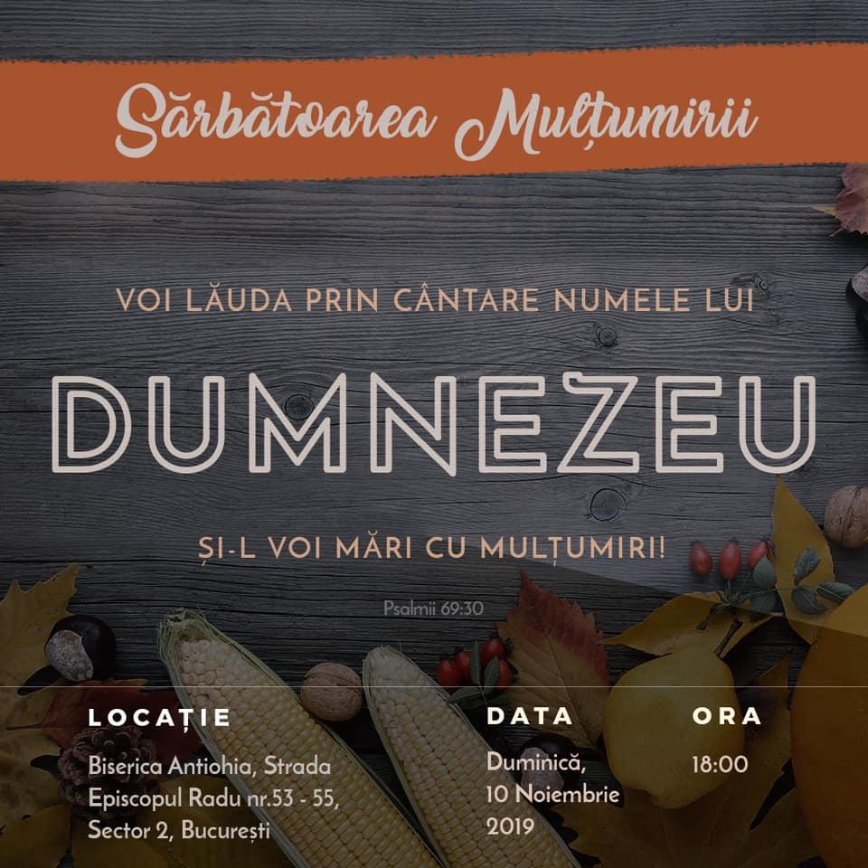 BISERICA ANTIOHIA - SARBATOAREA MULTUMIRII - 10 NOIEMBRIE 2019